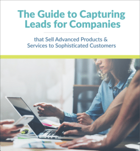 Image of PDF: The Guide to Capturing Leads for Businesses that Sell Advanced Products Services to Sophisticated Customers